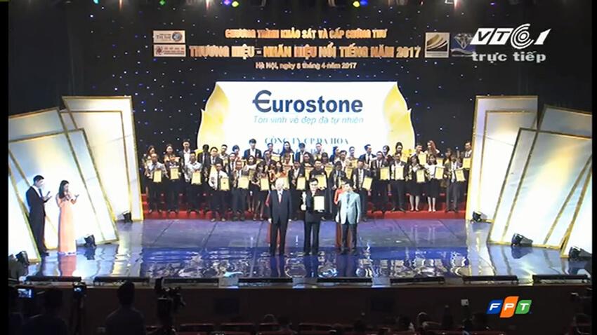 """Eurostone đạt danh hiệu """"Top 10 thương hiệu, nhãn hiệu nổi tiếng 2017"""""""""""